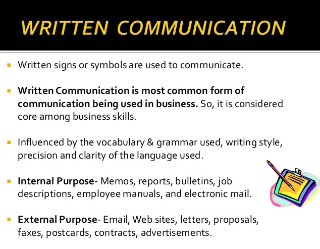 written communication Knowing how to improve written communication skills in english is a major factor  in the success of any organisation, whether global or local.